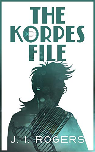 The Korpes File (The Korpes File Series Book 1) (English Edition ...