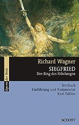 Siegfried: Der Ring des Nibelungen. WWV 86 C. Textbuch/Libretto. (Opern der Welt)