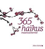 365 haïkus: Instants d'éternité