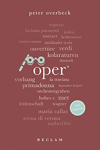 Oper. 100 Seiten (Reclam 100 Seiten)