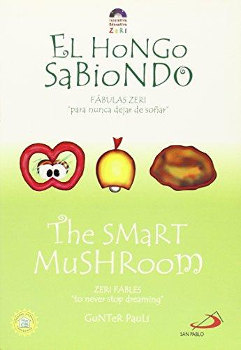 El Hongo Sabiondo / The Smart Mushroom: Fabulas Zeri