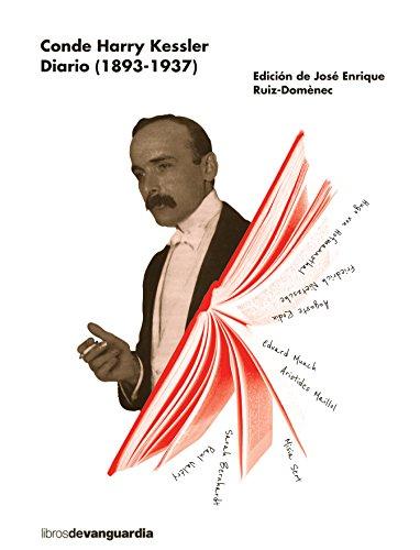 Diario (1893-1937) (LIBROS DE VANGUARDIA) por Conde Harry Kessler