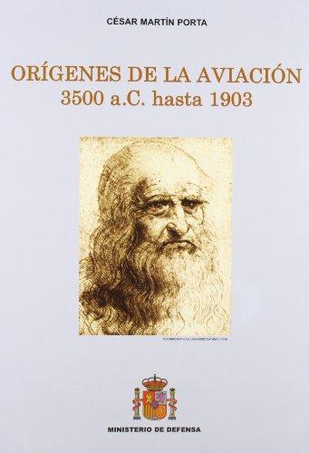 Orígenes de la aviación (3500 a.C. hasta 1903) por Cesar Martín Porta