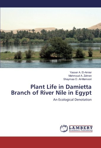 Plant Life in Damietta Branch of River Nile in Egypt: An Ecological Denotation