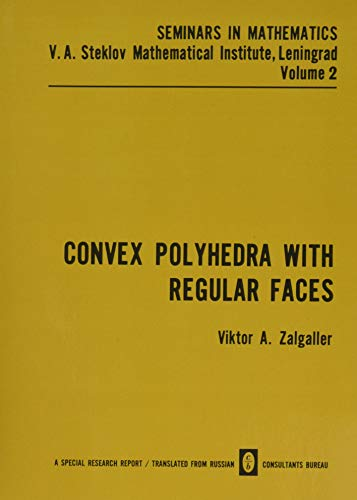 Convex Polyhedra with Regular Faces (Seminars in mathematics)