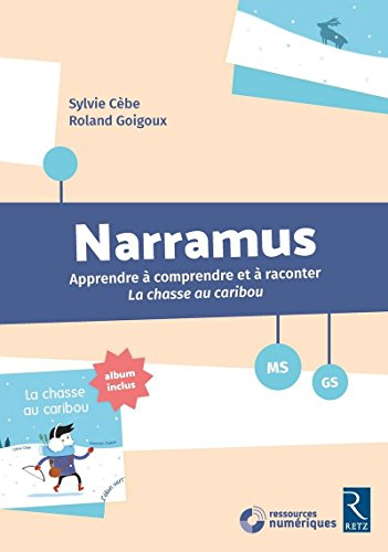 Narramus : la Chasse au Caribou Ms-Gs + CD-ROM + Album par Collectif