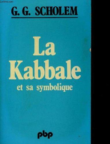 La kabbale et sa symbolique par G.G. SCHOLEM