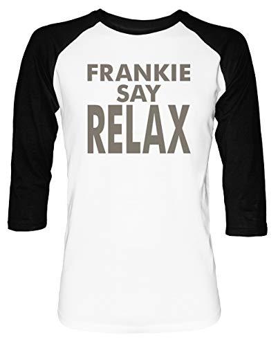 Frankie Say Relax Herren Damen Unisex Baseball T-Shirt Weiß Schwarz 2/3 Ärmel Women's Men's Unisex Größe S Men's White T-Shirt Small Size S