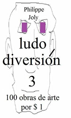 LUDO DIVERSION 3: 100 OBRAS DE ARTE POR $ 1