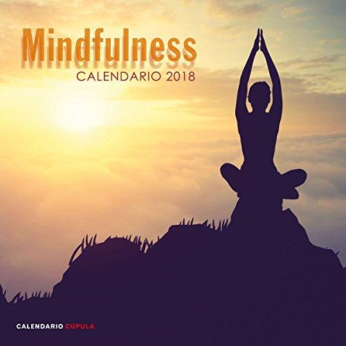 Calendario Mindfulness 2018 (Calendarios y agendas) por AA. VV.