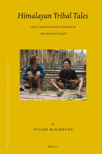 Himalayan Tribal Tales: Oral Tradition and Culture in the Apatani Valley (Brill's Tibetan Studies Library)