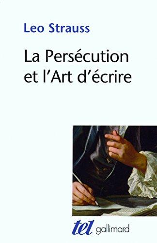 La Persécution et l'Art d'écrire par Leo Strauss