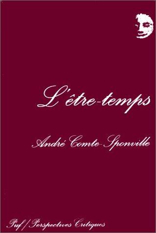 Etre-temps (L') by Andr? Comte-Sponville (March 08,1999)