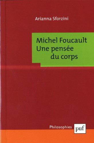 Michel Foucault : une pense du corps