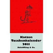 Der literarische Katzen Taschenkalender 2011