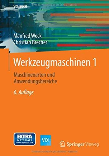 Werkzeugmaschinen 1: Maschinenarten und Anwendungsbereiche (VDI-Buch)