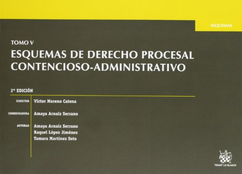 Tomo V Esquemas de Derecho Procesal Contencioso-Administrativo