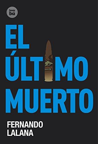El último muerto (Exit) por Fernando Lalana Josa