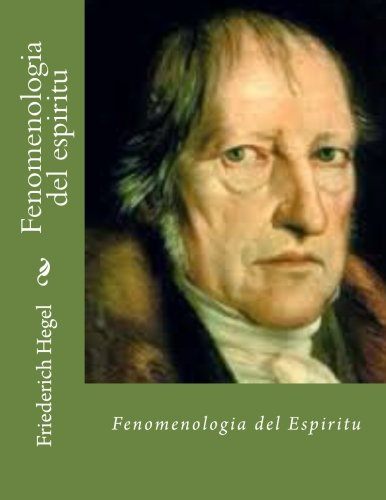 Fenomenologia del espiritu: Fenomenologia del espiritu