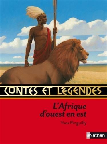 Contes et légendes: L' Afrique d&#3...