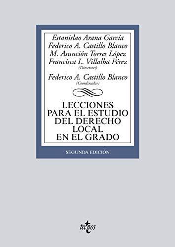 Lecciones Para El Estudio Del Derecho Local por Estanislao Arana García