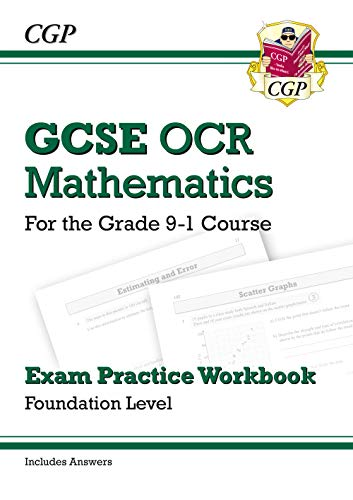 GCSE Maths OCR Exam Practice Workbook: Foundation - for the Grade 9-1 Course (includes Answers)