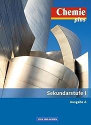 Chemie plus - Neue Ausgabe - Ausgabe A - Sekundarstufe I: Gesamtband - Schülerbuch