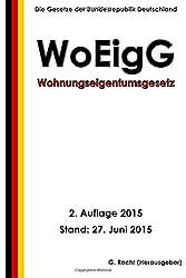 Wohnungseigentumsgesetz - WoEigG, 2. Auflage 2015