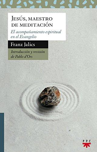 Jesús, Maestro De Meditación (Sauce) por Franz Jalics