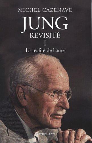 Jung revisit : Tome 1, La ralit de l'me