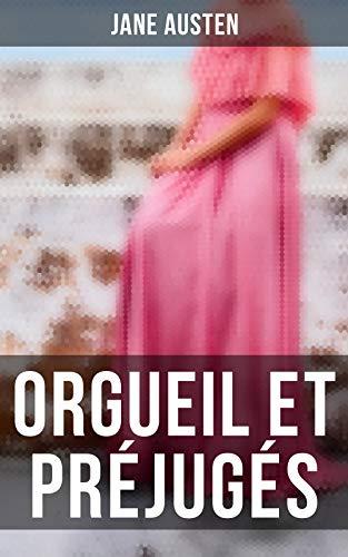 Couverture du livre Orgueil et Préjugés: Edition illustrée
