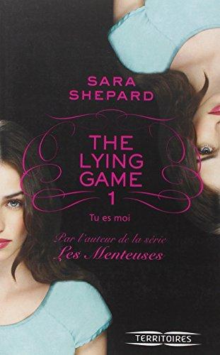 The Lying Game - T1 (1) par Sara SHEPARD