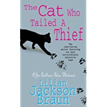 The Cat Who Tailed a Thief (The Cat Who… Mysteries, Book 19): An utterly delightful feline mystery for cat lovers everywhere (The Cat Who...)