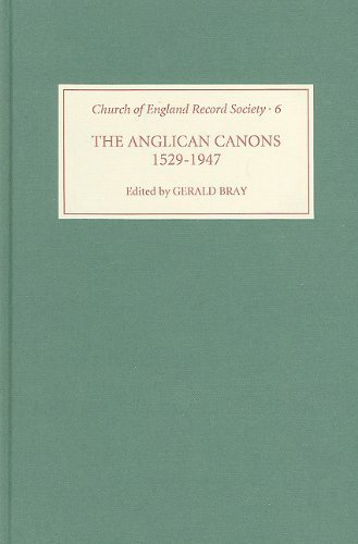 The Anglican Canons, 1529-1947 (Church of England Record Society) (1998-04-02)