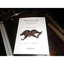 MERDE A CESAR.GAULOIS LEURS ECRITS RETROUVES
