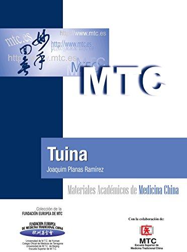 Tuina: Materiales Académicos de Medicina China por Joaquim Planas Ramírez
