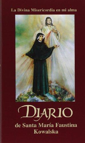 Diario de Santa Maria Faustina Kowalska par St Maria Faustina Kowalska