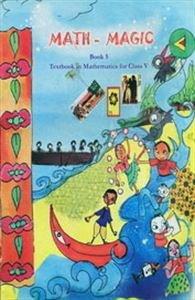Math-Magic Book 5 : Textbook In Mathematics For Class V PB