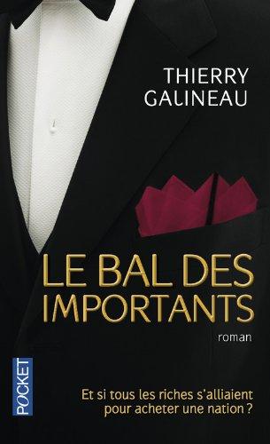 BAL DES IMPORTANTS par THIERRY GALINEAU