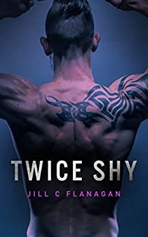 Twice Shy (Bandit Creek Book 19) (English Edition) von [Flanagan, Jill C]