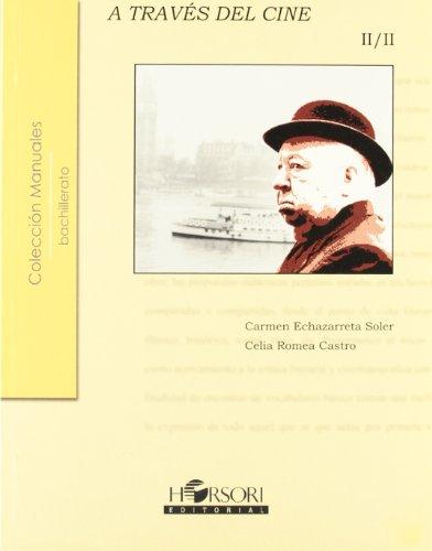 Literatura universal a través del cine II (Colección Manuales) por Carmen Echazarreta Soler