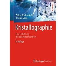 Kristallographie: Eine Einführung für Naturwissenschaftler (Springer-Lehrbuch)