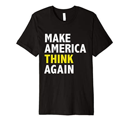 Wieder America Think machen lustigen T-Shirt Wahlen Präsident - Think Green T-shirt
