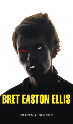 Menos que cero por Bret Easton Ellis