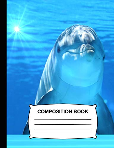 Composition Book: Unruled Blank Sketch Paper - Dolphin Sketchbook for kids, Drawing Notebook for kids, school & art class stationary (Ocean Life) - Sky Blue Dolphins