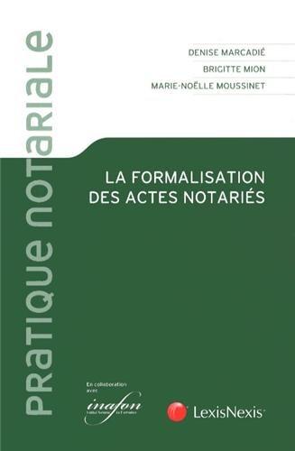 La formalisation des actes notariés