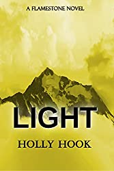 Light (A Flamestone Novel) (Flamestone Trilogy Book 4)