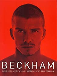 David Beckham: My World (Special, Signed, Limited Edition) by David Beckham (2000-10-03)