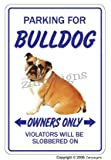 Bulldog ~ Novelty Sign ~ Hund Pet Parking Road Signs Geschenk