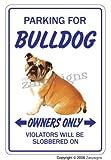 Bulldog ~ Novelty Sign ~ Hund Pet Parking Road Signs Geschenk